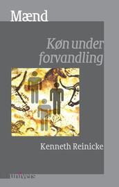 Kenneth Reinicke: Mænd : køn under forvandling