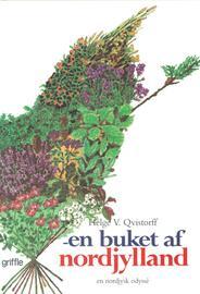 Helge V. Qvistorff: En buket af Nordjylland : en nordjysk odyssé