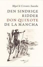 M. de Cervantes Saavedra: Den sindrige ridder don Quixote de la Mancha