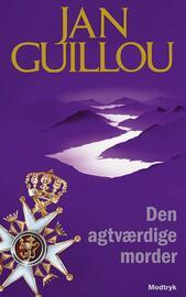 Jan Guillou: Den agtværdige morder
