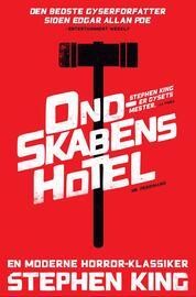 Stephen King (f. 1947): Ondskabens hotel