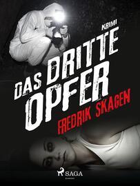 Fredrik Skagen: Das dritte Opfer : krimi