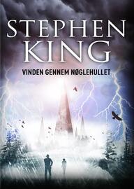 Stephen King (f. 1947): Vinden gennem nøglehullet