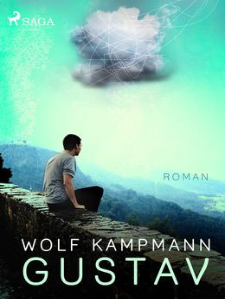 Wolf Kampmann: Gustav : roman