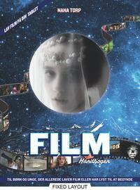 Nana Torp: Filmhåndbogen : Filmhåndbogen - animation