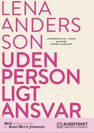Lena Andersson (f. 1970): Uden personligt ansvar
