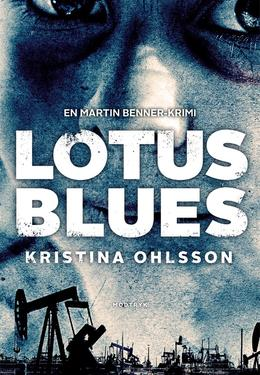 Kristina Ohlsson: Lotus blues