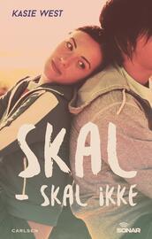 Kasie West: Skal - skal ikke