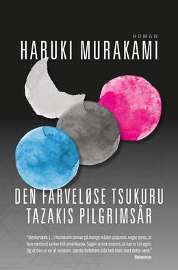 Haruki Murakami: Den farveløse Tsukuru Tazakis pilgrimsår