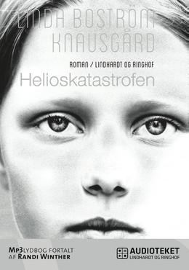 Linda Boström Knausgård: Helioskatastrofen