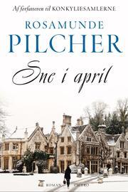 Rosamunde Pilcher: Sne i april : roman