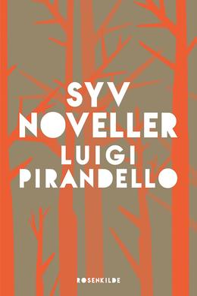 Luigi Pirandello: Syv noveller