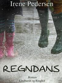 Irene Pedersen (f. 1952): Regndans : roman