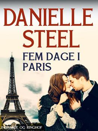 Danielle Steel: Fem dage i Paris