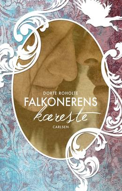 Dorte Roholte: Falkonerens kæreste