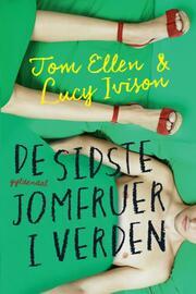 Tom Ellen: De sidste jomfruer i verden