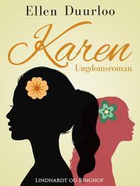 Ellen Duurloo: Karen : ungdomroman