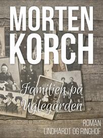 Morten Korch: Familien på Uglegården