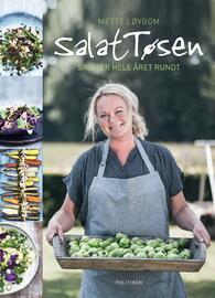 Mette Løvbom: SalatTøsen : salater hele året rundt