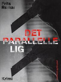 Frits Remar: Det parallelle lig : krimi