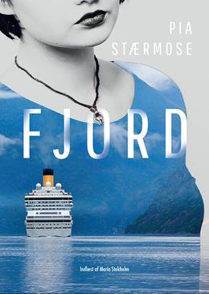 Pia Stærmose: Fjord