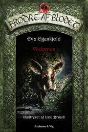 Eva Egeskjold (f. 1972): Vildornen