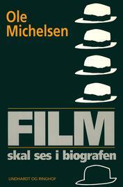 Ole Michelsen: Film skal ses i biografen