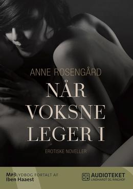 Anne Rosengård: Når voksne leger. 1