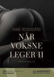 Anne Rosengård: Når voksne leger. 2