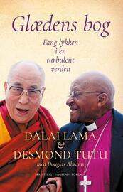 Bstan-'dzin-rgya-mtsho, Desmond Tutu, Douglas Abrams: Glædens bog : fang lykken i en turbulent verden