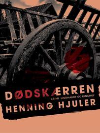Henning Hjuler (f. 1915): Dødskærren : krimi