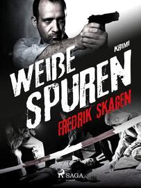 Fredrik Skagen: Weiße Spuren : krimi