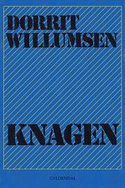 Dorrit Willumsen: Knagen