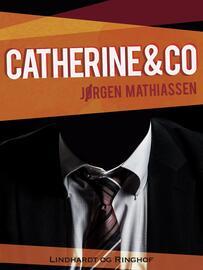 Jørgen Mathiassen: Catherine & co