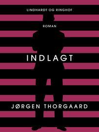 Jørgen Thorgaard: Indlagt