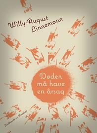 Willy-August Linnemann: Døden må have en årsag