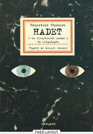 Thorstein Thomsen (f. 1950): Hadet : en illustreret roman i 64 krigsdigte