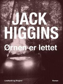 Jack Higgins: Ørnen er lettet : roman