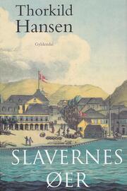 Thorkild Hansen (f. 1927): Slavernes øer