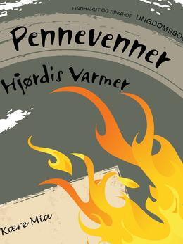 Hjørdis Varmer: Pennevenner : ungdomsroman