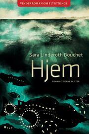Sara Linderoth Bouchet (f. 1980): Hjem : roman