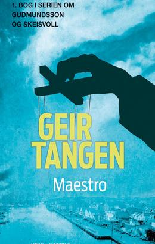 Geir Tangen (f. 1970): Maestro : krimi
