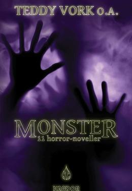 : Monster : 11 horror-noveller