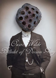 Oscar Wilde: Billedet af Dorian Gray : roman