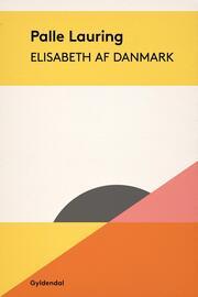 Palle Lauring: Elisabeth af Danmark