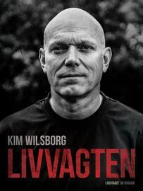 Kim Wilsborg Sørensen: Livvagten