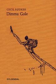 Cecil Bødker: Dimma Gole