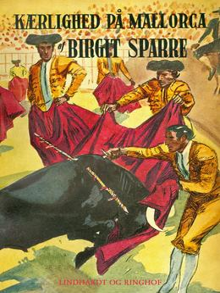 Birgit Sparre: Kærlighed på Mallorca