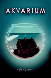 Len Vlahos: Akvarium