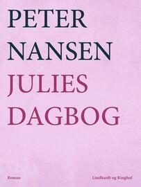 Peter Nansen (f. 1861): Julies dagbog : roman